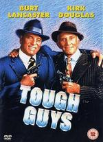 Tough Guys - Jeff Kanew