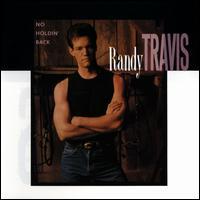 No Holdin' Back - Randy Travis