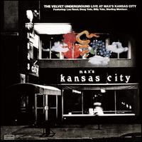 Live at Max's Kansas City [Deluxe Edition] - The Velvet Underground