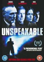 Unspeakable [Dvd]