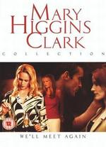 Mary Higgins Clark-We'Ll Meet Again