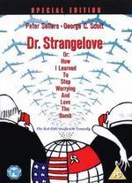 Dr. Strangelove [Special Edition]
