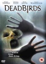 Dead Birds [Dvd] [2005]