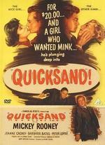 Quicksand - Irving Pichel