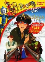 Anastasia [with Robots Creative Studio Activity Disc]