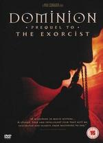Dominion-Prequel to the Exorcist [Import Anglais]
