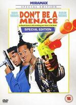 Don't Be a Menace/Sth. Central