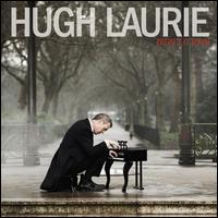 Didn't It Rain - Hugh Laurie