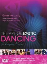 The Art of Exotic Dancing for Everyday Women