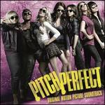 Pitch Perfect [Original Motion Picture Soundtrack]