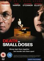 Death in Small Doses - Sondra Locke
