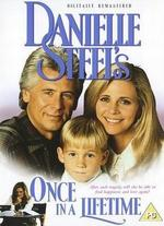 Danielle Steel: Once in a Lifetime