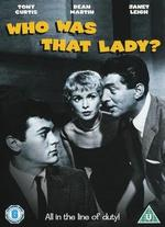 Who Was That Lady?