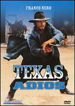 Texas, Addio - Ferdinando Baldi