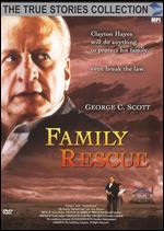 The True Stories Collection: Family Rescue - Graeme Campbell
