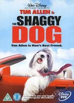 The Shaggy Dog [2006] - Brian Robbins