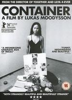 Container - Lukas Moodysson
