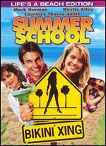 Summer School (Life's a Beach Edition)