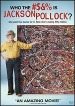 Who the #$&% Is Jackson Pollock? - Harry Moses