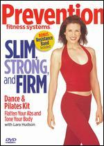 Prevention Fitness Systems: Slim, Strong and Firm