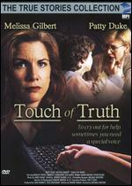 True Stories Collection: Touch of Truth