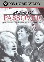 Taste of Passover: A Celebration of the Joys and Music of the Holiday