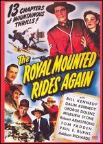 The Royal Mounted Rides Again