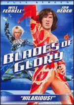 Blades of Glory [P&S]