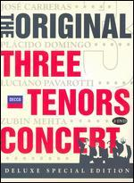 The Original Three Tenors Concert: Deluxe Special Edition