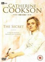 Catherine Cookson's The Secret - Alan Grint