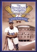The Brooklyn Dodgers: An American Tradition -
