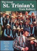 The Great St. Trinian's Train Robbery - Frank Launder; Sidney Gillait; Sidney Gilliat