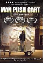 Man Push Cart - Ramin Bahrani