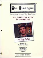 The Dialogue: Learning From the Masters - Billy Ray