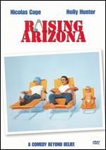 Raising Arizona - Joel Coen