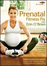 Prenatal Fitness Fix With Erin O'Brien