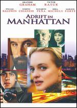 Adrift in Manhattan - Alfredo de Villa