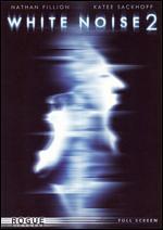 White Noise 2 [P&S] - Patrick Lussier