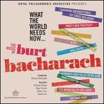What the World Needs Now: The Music of Burt Bacharach