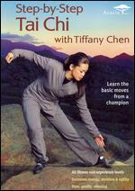 Step-by-Step Tai Chi withTiffany Chen