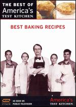 The Best of America's Test Kitchen: Best Baking Recipes -
