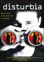 Disturbia [WS] - D.J. Caruso