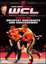 Chuck Norris Presents: World Combat League - Season One Greatest Knockouts and Knockdowns -