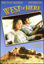 West of Here - Peter Masterson