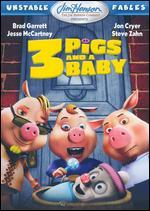 3 Pigs and a Baby: Unstable Fables