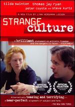 Strange Culture - Lynn Hershman-Leeson