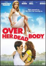 Over Her Dead Body [Import Anglais]