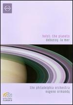 Holst/Debussy: the Planets & La Mer