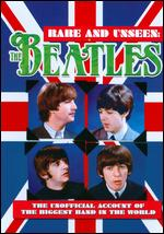 The Beatles: Rare and Unseen -