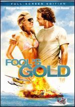 Fool's Gold (Full-Screen Edition